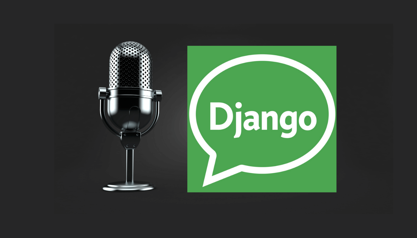 Image of a microphone and the Django Chat podcast logo